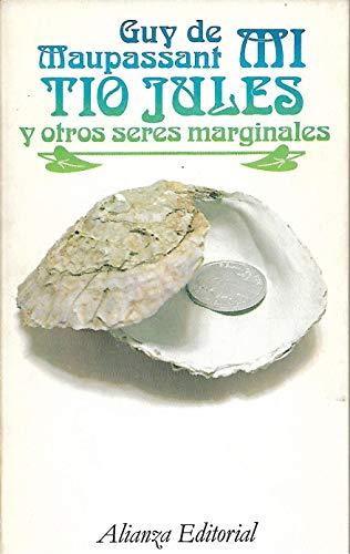 9788420617817: Mi Tio Jules y Otros Seres Marginales (Spanish Edition)