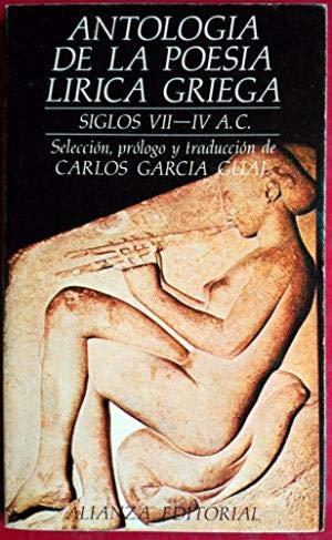 9788420617824: Antología de la poesía lírica griega (siglos VII-IV a.C.) (Sección Clásicos) (Spanish Edition)