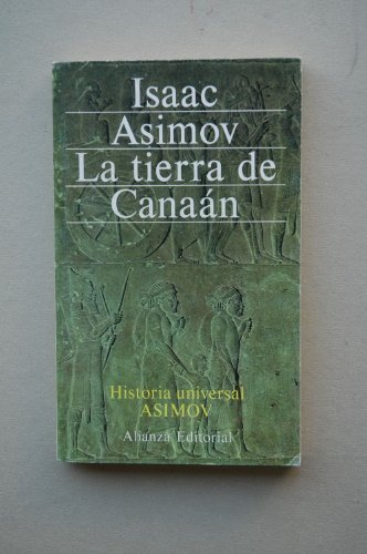 9788420617848: La tierra de canaan (historia universal asimov; t.2)