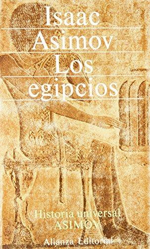 9788420617947: Los egipcios (historia universal asimov; t.3)