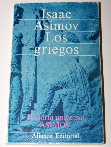LOS GRIEGOS. Una gran aventura. 4ª edición.: ASIMOV, Isaac