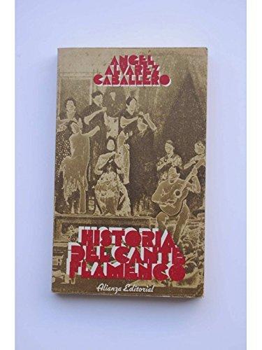 HISTORIA DEL CANTE FLAMENCO. 1ª edición: ÁLVAREZ CABALLERO, Ángel
