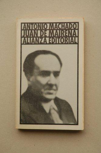Juan de Mairena : sentencias, donaires, apuntes: Machado, Antonio ;