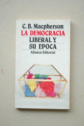 9788420618708: La Democracia Liberal y su Epoca