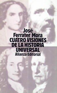 9788420618890: Cuatro visiones de la Historia Universal: San Agustín; Vico; Voltaire y Hegel (El Libro De Bolsillo (Lb))