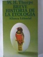 BREVE HISTORIA DE LA ETOLOGIA: W. H. THORPE