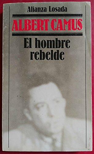 9788420619255: Hombre rebelde, el