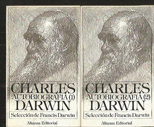 Autobiografía y cartas escgidas, 1-2: Selección de Francis Darwin. Introducció...