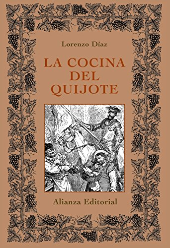 La cocina del Quijote/ The Cooking of: Diaz, Lorenzo