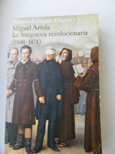 9788420620466: La Burguesia revolucionaria (1808-1874)