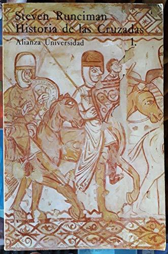 9788420620596: Historia de las Cruzadas/ History of the Crusades: La Primera Cruzada Y La Fundacion Del Reino De Jerusalen (Spanish Edition)