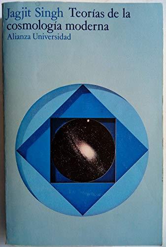 9788420620725: Teorias de la cosmologia moderna