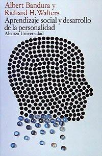 Aprendizaje social y desarrollo de la personalidad/: Albert Bandura, Richard