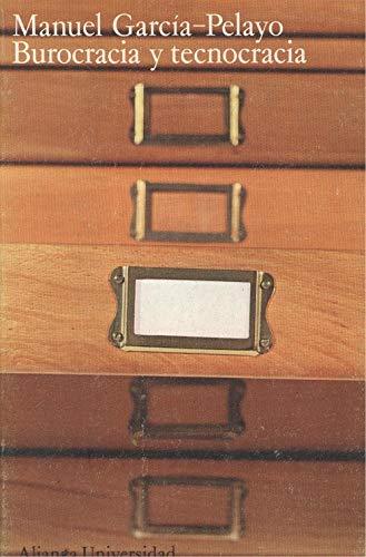 9788420620787: Burocracia y tecnocracia y otros escritos