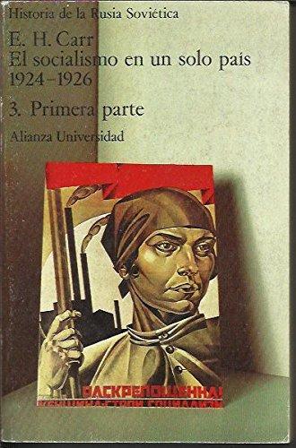 9788420621517: El socialismo en un solo pais (1924-1926): las relaciones.(historiade la Rusia sovietica, t.3, vol.3)