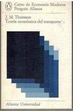 Teoría económica del transporte: J. M. Thomson