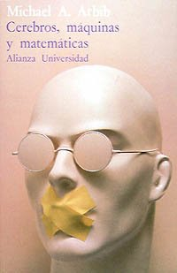 9788420621586: Cerebros, maquinas y matematicas/ Minds, Machines and Mathematics (Spanish Edition)
