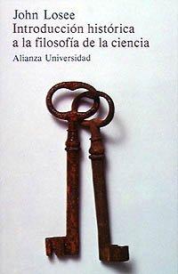 9788420621654: Introduccion historica a la filosofia de la ciencia (Spanish Edition)
