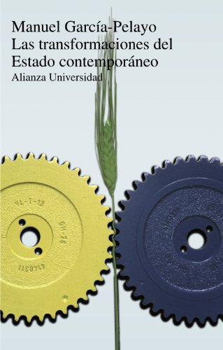 9788420621968: Las transformaciones del Estado contemporáneo (Alianza Universidad (Au))
