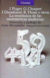 9788420622071: La ensenanza de las matematicas modernas/ The Education of Modern Mathematics (Spanish Edition)