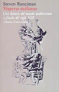 9788420622484: Vísperas sicilianas: Una historia del mundo mediterráneo o finales del siglo XIII (Alianza Universidad (Au))