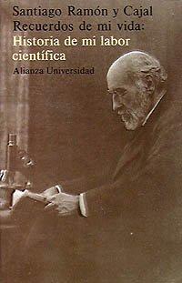 9788420622903: Recuerdos de mi vida/ Memories of My Life: Historia De Mi Labor Cientifica (Alianza universidad) (Spanish Edition)