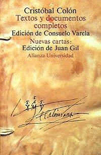 9788420623207: Textos y documentos completos: Relaciones de viajes, cartas y memoriales (Alianza Universidad (Au))