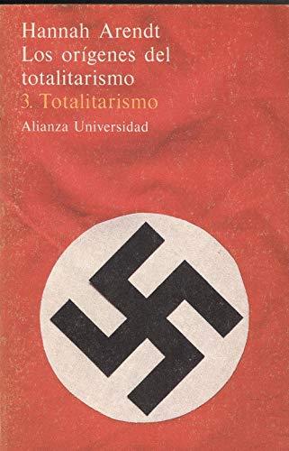 9788420623351: Totalitarismo (los origenes del totalitarismo; t.3)