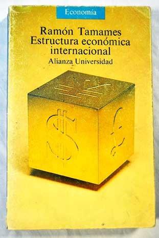 9788420623382: Estructura economica internacional (Alianza universidad) (Spanish Edition)