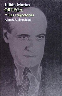 9788420623740: Ortega: Las Trayectorias (Spanish Edition)