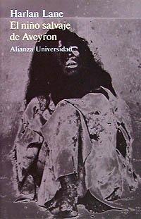 9788420623894: El niño salvaje de Aveyron (Alianza Universidad (Au))