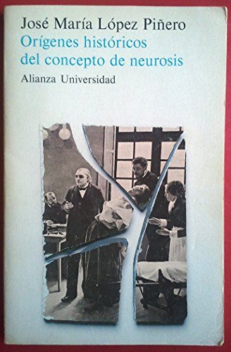 9788420624204: ORIGENES HISTORICOS DEL CONCEPTO DE NEUROSIS