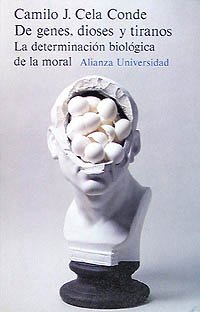 9788420624228: De genes, dioses y tiranos/ About Gens, Gods and Tyrants: La Determinacion Biologica De La Moral