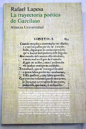 9788420624358: La trayectoria poetica de Garcilaso (Alianza universidad) (Spanish Edition)