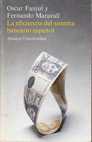 9788420624396: La eficiencia del sistema bancarioespañol