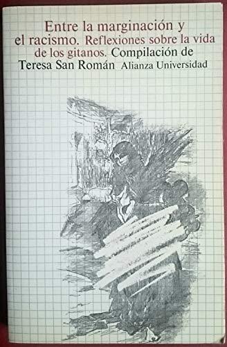 9788420624716: Entre la marginación y el racismo: Reflexiones sobre la vida de los gitanos (Ciencias sociales) (Spanish Edition)