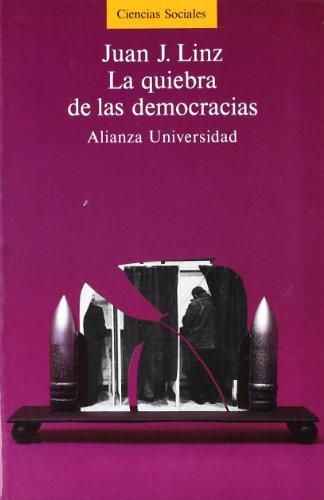 9788420624976: La quiebra de las democracias (Alianza universidad (AU))