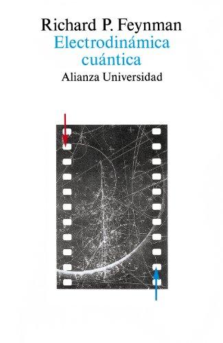 9788420625683: Electrodinámica cuántica: La extraña teoría de la luz y la materia (Alianza Universidad)