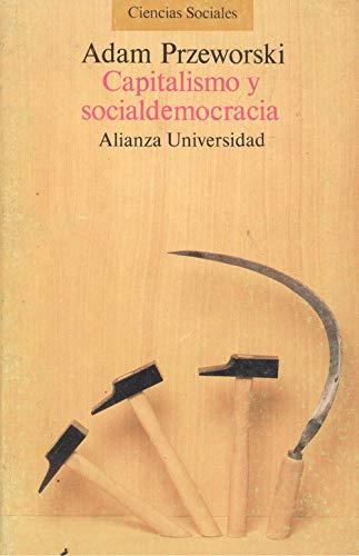 9788420625713: CAPITALISMO Y SOCIALDEMOCRACIA
