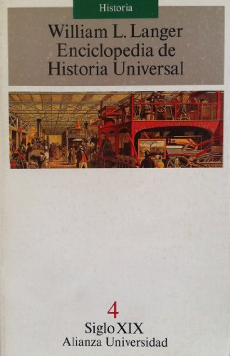 Enciclopedia de historia universal Siglo XIX, (8420626228) by William L. Langer