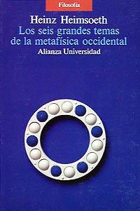 9788420626260: Los seis grandes temas de la metafisica occidental / the Six Major themes of Western Metaphysics (Spanish Edition)