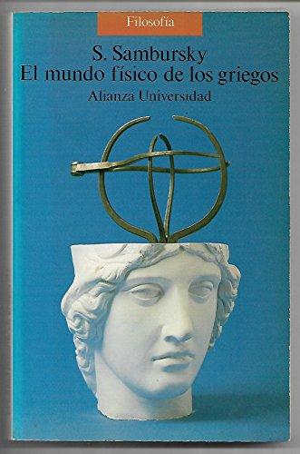 9788420626307: Mundo fisico de los griegos, el