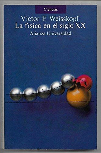 9788420626499: La fisica en el siglo XX