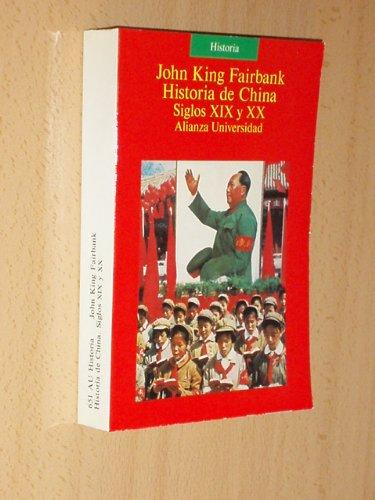 Historia de China siglos XIX y XX (8420626511) by John King Fairbank