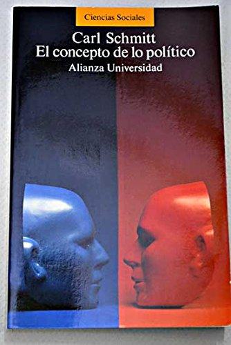 9788420626888: El concepto de lo político: texto de 1932 con un prólogo y tres corolarios