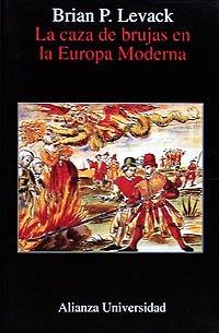 9788420628141: La caza de brujas en la Europa moderna / The Witch-Hunt in Early Modern Europe (Spanish Edition)