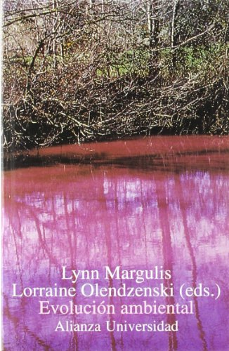 EVOLUCIÓN AMBIENTAL: Margulis, Lynn/Olendzenski, Lorraine