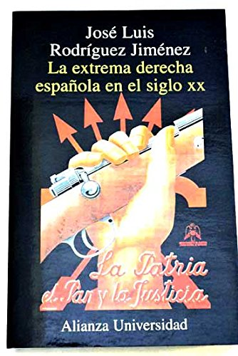 9788420628875: La extrema derecha espanola en el siglo XX/ The Extreme Right of Hispanola of the XX Century (Alianza universidad) (Spanish Edition)