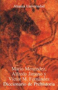 9788420628882: Diccionario de Prehistoria (Alianza Universidad (Au))