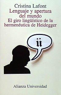 9788420628929: Lenguaje y apertura del mundo/ Language and Liberalization of the World: El Giro Linguistico De La Hermeneutica De Heidegger (Spanish Edition)